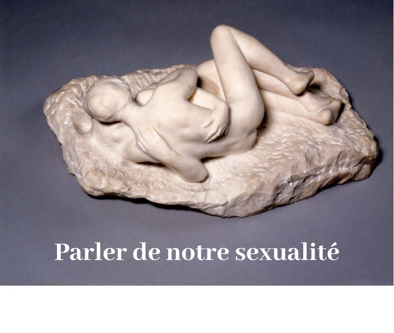 Et si on parlait ensemble de notre sexualité?