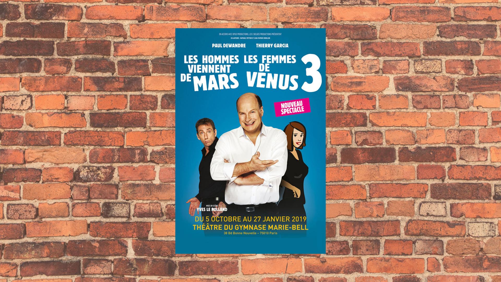 Du rire au théâtre avec le nouveau spectacle «  Mars et Vénus 3 »