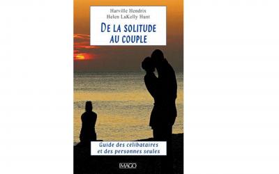 De la solitude au couple… Un livre pour découvrir le partenaire idéal