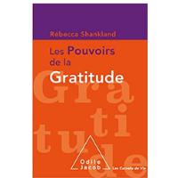 [LIVRE] Les pouvoirs de la gratitude