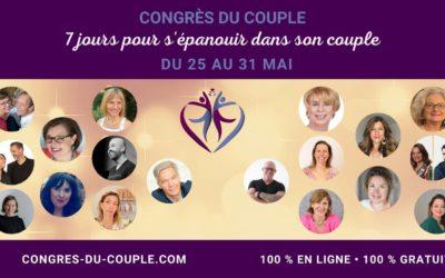 [Évènement gratuit] Congrès du couple du 25 au 31 mai 21 experts pour votre couple